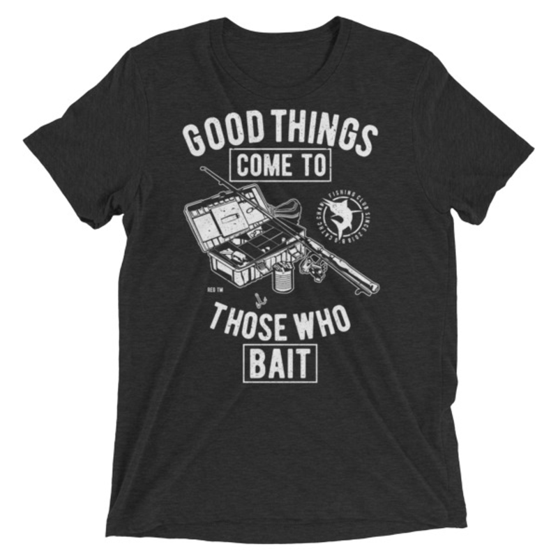 Good-Things-Come-To-Those-Who-Bait