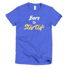 Born to Startup Tee